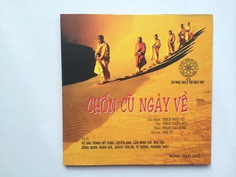 Chốn Cũ Ngày Về - Nhạc Phật Giáo