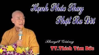 Hạnh Phúc Thay Phật Ra Đời