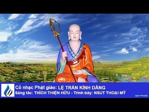 Cổ nhạc Phật giáo: LỆ TRÀN KÍNH DÂNG (karaoke)