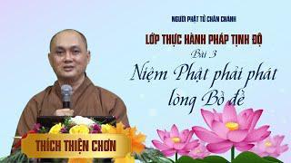 Bài 3. Lớp Tịnh Độ - Niệm Phật phải phát lòng Bồ đề