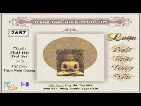 Luận Phật Thừa Tông Yếu (Tác Giả: Thái Hư Đại Sư)