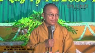 Xây chùa, Học Phật, Tu nhân (20/03/2013) video do Thích Nhật Từ giảng