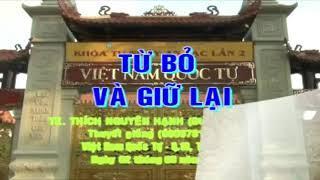 TỪ BỎ VÀ GIỮ LẠI (1094) - TK. THÍCH NGUYÊN HẠNH (ĐỨC TRƯỜNG)