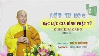 Kinh Kim Cang    Thầy Thích Trí Huệ