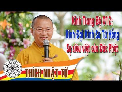 Kinh Trung Bộ 12: Sự siêu việt của đức Phật