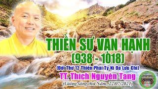 262. Thiền Sư Vạn Hạnh (938-1018) | TT Thích Nguyên Tạng giảng