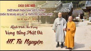 Hành trình ân trọng vọng tiếng Phật đà