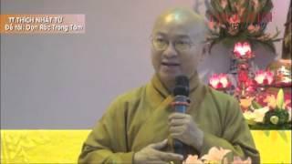 Dọn Rác Trong Tâm (02/06/2013) video do Thích Nhật Từ giảng