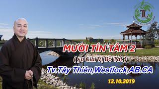 Mười Tín Tâm 2 - Thầy Thích Pháp Hòa (Tv.Trúc Lâm.Ngày12.10.2019)