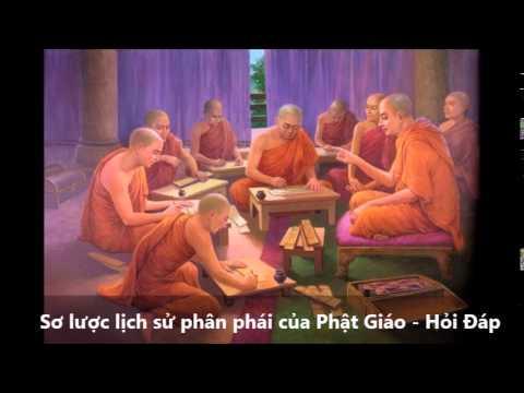 Sơ lược lịch sử phân phái của Phật Giáo - Hỏi Đáp