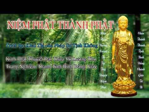 Niệm Phật Thành Phật (Mới, Trọn Bài, 1 Phần) (Rất Hay)