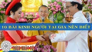 Mười bài kinh người tại gia nên biết (24/02/2013) video do Thích Nhật Từ giảng