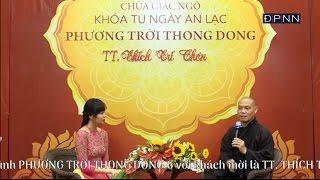 Phương Trời Thong Dong 6: TT. Thích Trí Chơn - người có nhiều đóng góp hoằng pháp tại châu Âu
