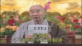 Kinh Vô Lượng Thọ (Giảng Lần Thứ 10, 1998) (Tập 279 - 288)
