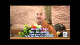 Học Giới Bồ Tát phần 6/15 - Thầy. Thích Pháp Hòa