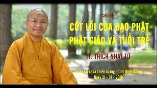 Cốt lõi của Đạo Phật- Phật Giáo và Tuổi trẻ