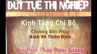 Kinh Tăng Chi | Chương 4 pháp| Kinh 94 | Phẩm Thiền Định