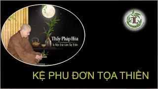 Từng Giọt Sữa Thơm 50 - Thầy Thích Pháp Hòa (Tv Trúc Lâm, Ngày 31.7.2020)