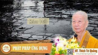 Sám Hối - HT Thích Trí Quảng mới nhất 2018