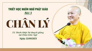 CHÂN LÝ   Triết học ngôn ngữ Phật giáo   Bài 3