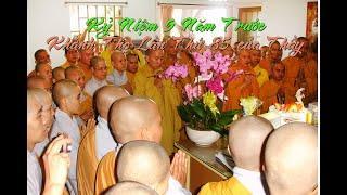 Sinh nhật 85 Đức Ân Sư - HT Thích Từ Thông - Như Huyễn Thiền Sư