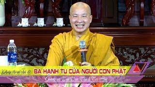 Ba Hạnh Tu Của Người Con Phật