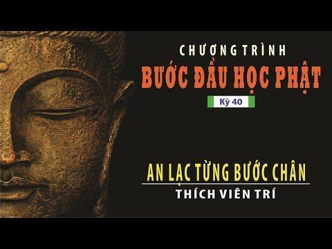 Bước Đầu Học Phật kỳ 40: An Lạc Từng Bước Chân