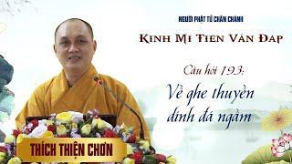 Kinh Mi Tiên: Câu 193 - Về ghe thuyền dính đá ngầm - Thích Thiện Chơn