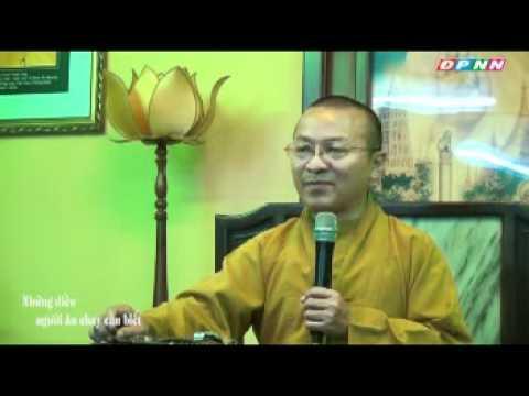 Vấn đáp: Phật học ứng dụng 05: Người ăn chay nên biết (24/09/2011) video do Thích Nhật Từ giảng
