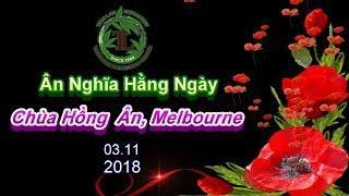 Ân Nghĩa Hằng Ngày - Thầy Thích Pháp Hòa ( Ngày 3.11.2018 )