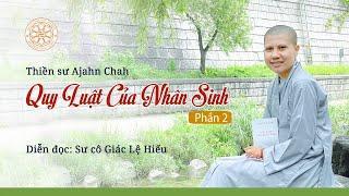 Quy luật của nhân sinh - Ajahn Chah - Sách nói - Phần 2 - SC. Giác Lệ Hiếu