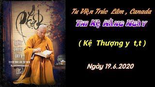 Từng Giọt Sữa Thơm 31 - Thầy Thích Pháp Hòa( Tv Tây Thiên, Ngày 19.6.2020)
