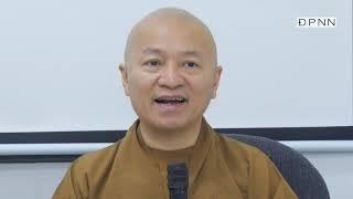 Bình đẳng quan Phật giáo và Không có giai cấp | Bài 8 & 9 | Kinh Mudhura | TT. Thích Nhật Từ