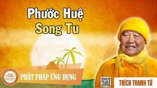 Phước Huệ Song Tu
