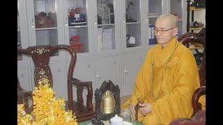 Phật Học Phổ Thông quyển 2.(6/2/2020)
