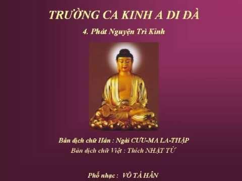 Kinh A Di Đà - 4 : Phát Nguyện Trì Kinh - Võ Tá Hân phổ nhạc