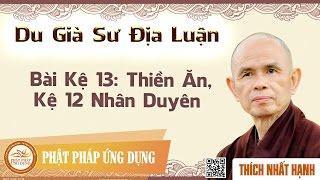 Du già sư địa luận - Bài kệ 13: Thiền ăn, 12 nhân duyên