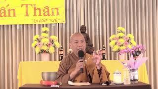 Ứng Dụng Tinh Thần Trung Đạo Vào Đời Sống - Hội Phật Học Đuốc Tuệ - 09/2018 Phần 1
