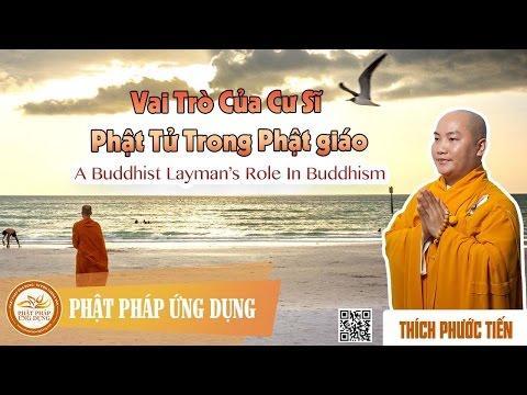 Vai Trò Của Cư Sĩ Phật Tử Trong Phật Giáo