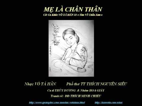 Mẹ Là Chân Thân - Nhạc Võ Tá Hân - Thơ TT Thích Nguyên Siêu