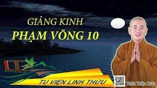 Giảng Đại Tạng Kinh Việt Nam - Trường Bộ Kinh: Kinh Phạm Võng (Phần 10)