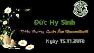 Đức Hy Sinh - Thầy Thích Pháp Hòa ( TĐ Quán Âm, Ngày 15.11.2018 )
