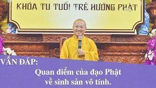 Vấn đáp: Quan điểm của đạo Phật về sinh sản vô tính | Thích Nhật Từ