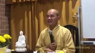 Giảng Đại Tạng Kinh Việt Nam - Trường Bộ Kinh: Kinh Phạm Võng (Phần 6)