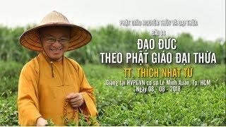 Bài 14: Đạo đức theo Phật giáo đại thừa