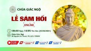 Lễ Sám Hối tại chùa Giác Ngộ, ngày 23-06-2021