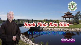 Hạnh Phúc Đơn Giản - Thầy Thích Pháp Hòa (Tv.Trúc Lâm.Ngày 29.11.2020)