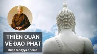 Thiền Quán Về Đạo Phật (Tác Giả: Ni Sư Ayya Khema)