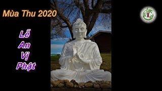 Lễ An Vị Phật - Thầy Thích Pháp Hòa