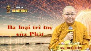 Ba Loại Trí Tuệ Của Phật
